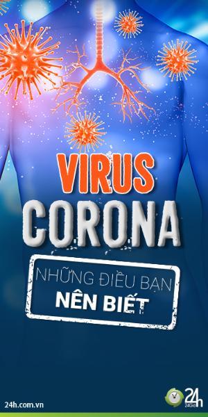 Nguyên nhân, đường lây truyền, tính chất, mức độ nguy hiểm của dịch Virus Corona